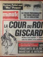 Minute N°749 (18/24 Août 1976) Cour à Giscard - Les Résistants De La Foi - Pesquet - Enfer Cambodgien - 1950 - Today