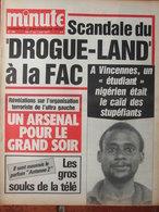 Minute N°790 (1er/7 Juin 1977) Scandale Du Drogue-land - Ultra Gauche - Daninos - 1950 - Today