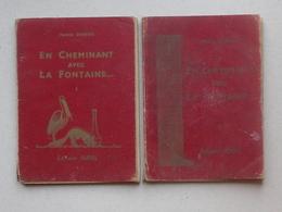EN CHEMINANT AVEC LA FONTAINE (DUBUS): Livrets Anciens N°1 Et N°2 - Illustré Par THEUREAU - Editions SUDEL - Books, Magazines, Comics