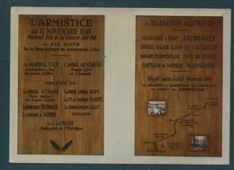 COMPIEGNE - Armistice Du 11 Novembre 1918 - Les Plénipotentiaires - Guerra 1914-18