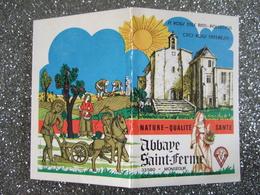 JOLI PETIT CALENDRIER PUBLICITAIRE  A 2 VOLETS / 1978 / ABBAYE SAINT FERME / MONSEGUR / 33 - Calendriers
