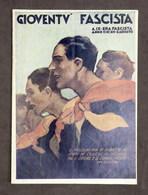 Storia Fascismo - Rivista Gioventù Fascista - Anno I - N° 20 - 2 Agosto 1931 - Books, Magazines, Comics