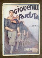 Storia Fascismo - Rivista Gioventù Fascista - Anno I - N° 22 - 16 Agosto 1931 - Books, Magazines, Comics