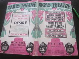 """1948 PROGRAMME""""MON PÈRE AVAIT RAISON""""& """"DÉSIRÉ"""" PIÈCES DE SACHA GUITRY PARIS THÉÂTRE PORTE ST MARTIN PHOTOS-ACTES-OPÉRA- - Programs"""