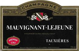 ETIQUETTE ANCIENNE / CHAMPAGNE PREMIER CRU / MAUVIGNANT - LEJEUNE  TAUXIERES - Champagne