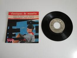 Classiques Du Musette, Aubade D'oiseaux / Reine De Musette (Vinyle 45 T - 4 Titres 196!!) - Instrumental