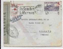 1944 - ENVELOPPE De La CROIX-ROUGE De TUNISIE Par AVION Avec CENSURE => GENEVE - RED CROSS - Guerra De 1939-45