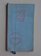 AUTO ATLAS CSSR: Atlas Routier 1966 RUSSIE - Ecrit En Russe - Carte Plan De Ville Tourisme Camping.... - Tourism Brochures