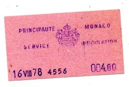 Principauté Monaco Ticket Service Circulation 1978 - Titres De Transport
