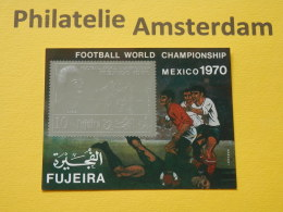 Fujeira 1970, WORLD CUP MEXICO 70 / FOOTBALL SOCCER VOETBAL FUSSBALL FUTBOL CALCIO: Mi 600, Bl. 36, ** - Wereldkampioenschap