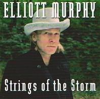 Elliott MURPHY - Strings Of The Storm - 2 CD - Olivier DURAND - Rock