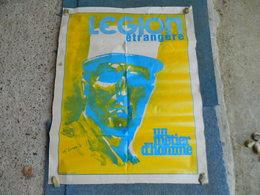 AFFICHE LA LEGION ETRANGERE UN METIER D'HOMMES (ILLUSTRATION ADJUDANT BURDA 1976) IMP PRESSES DE KEPI BLANC - Plakate