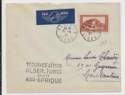 1937 - ENVELOPPE Par AVION 1° VOL ALGER à TUNIS Par AIR AFRIQUE => CONSTANTINE - Air Post