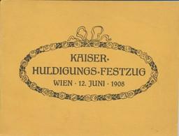 Der Kaiser-Huldigungs-Festzug. Wien, 12. Juni, 1908. - Andere Sammlungen