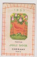 781 _ CALENDRIER PARFUM JOLI SOIR CHERAMY 1953.NOEL COIFFEUR POUR DAMES . TARASCON SUR ARIEGE - Calendriers