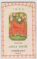781 _ CALENDRIER PARFUM JOLI SOIR CHERAMY 1952.NOEL COIFFEUR POUR DAMES . TARASCON SUR ARIEGE - Small : 1941-60