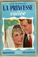 """Bibliothèque Pervenche - Lise Blanchet - """"La Princesse Voilée"""" - 1952 - Books, Magazines, Comics"""