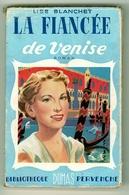 """Bibliothèque Pervenche - Lise Blanchet - """"La Fiancée De Venise"""" - 1951 - Books, Magazines, Comics"""