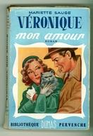 """Bibliothèque Pervenche - Mariette Sauge - """"Véronique Mon Amour"""" - 1951 - Books, Magazines, Comics"""
