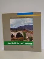 Sant Julià Del Llor I Bonmatí. Quaderns De La Revista De Girona Nº 165. Any 2013 - Books, Magazines, Comics