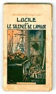 """Série Bijou (Bonne Presse) - Jean De Belcayre & Angel Flory - """"Lucile Ou Le Silence De L'amour"""" - 1942 - Books, Magazines, Comics"""