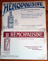 2 Buvards Anciens PRODUITS PHARMACEUTIQUES HEMOPAUSINE Du Dr BARRIER / Dr MARTINET Rue Petit Musc Paris - - Chemist's