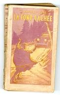 """Série Bijou (Bonne Presse) - Marie Barrère Affre - """"La Font Cachée"""" - 1941 - Books, Magazines, Comics"""