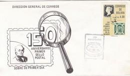 FDC.150 ANIVERSARIO PRIMER SELLO EN EL MUNDO 1990. BOLIVIA.-BLEUP - Bolivie