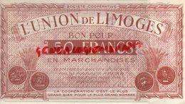 87 - LIMOGES - BON POUR 50 FRANCS L' UNION DE LIMOGES - COOP 14 RUE DE LA FONDERIE - Francia