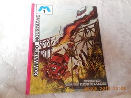 Commando Moustache 1. Opération Fleur De La Mort - Books, Magazines, Comics