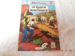 Jerry Spring 7. Le Ranch De La Malchance - Books, Magazines, Comics