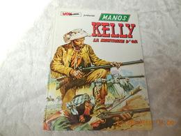 Manos Kelly 2. La Montagne D'or - Books, Magazines, Comics