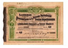 BILLET DE LOTERIE . ASSOCIATIONS DE LA PRESSE PARISIENNE ET DE LA PRESSE DÉPARTEMENTALE 1905 - Réf. N°53F - - Lottery Tickets