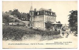 EVAUX LES BAINS - Café De La Fontaine - Evaux Les Bains