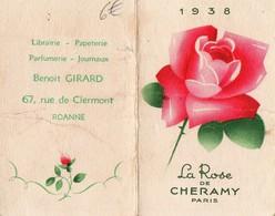 LA ROSE  DE CHERAMY  PARIS - 1938    PARFUMEUR  BENOIT GIRARD  ROANNE - Calendars