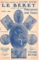 CAF CONC GASCOGNE PARTITION LE BÉRET LUCIEN BOYER PERCHICOT PIERLY  1931 - Musica & Strumenti