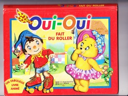 OUI-OUI Livre Animé (à Système Ou Pop-up) ENID BLYTON, Ed. Hachette Jeunesse 2003 - Livres, BD, Revues
