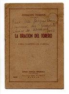 """ESPAGNE . ESPAÑA . JOAQIN TURINA . """" LA ORACION DEL TORERO """" PARA CUARTETO DE CUERDA - Réf. N°9736 - - Scores & Partitions"""