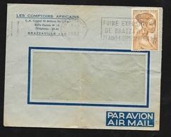 AEF Lettre Par Avion Les Comptoirs Africains Brazzaville  Le 03/09/1953 Le N°224 Seul Flamme  Foire Exposition..B/TB - Lettres & Documents