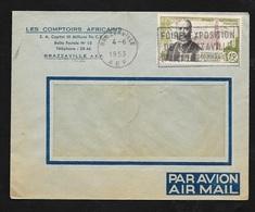 AEF Lettre Par Avion Les Comptoirs Africains Brazzaville 4/6/1953 P.A. N°56  Flamme Foire Exposition  B/TB - Lettres & Documents