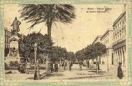 BONE  Statue Thiers Et Cours National RV - Annaba (Bône)
