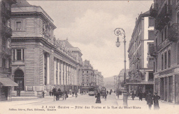 Genève : Hôtel Des Postes Et Rue Du Mont-Blanc - GE Ginevra