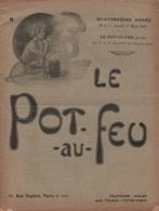 Le Pot Au Feu N°6 17/03/1906 - Gastronomie