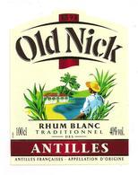 """Etiquette  Rhum  """" Old Nick """" Rhum Blanc Traditionnel Des Antilles Françaises - - Rhum"""