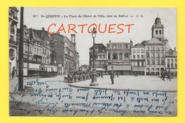 CPA 02 SAINT QUENTIN La Place De L'Hôtel-de-Ville - Côté Du Beffroi  1930 - Saint Quentin