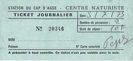 Ancien Ticket Journalier D'entrée Au Centre Naturiste Du Cap D'Agde (5/7/1975) - Tickets D'entrée