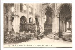DC 1120 - PARIS - Intérieur De Notre-Dame. - La Chapelle De La Vierge - LL 137 - Arrondissement: 04