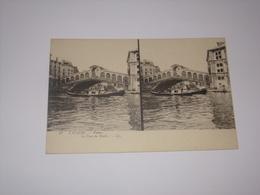 Carte Stéréoscopique.L Italie.Venise.Le Pont Du Rialto. - Cartes Stéréoscopiques