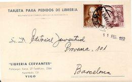 Tarjeta Con Matasellos Vigo De 1952, Libreria Cervantes. - 1931-Oggi: 2. Rep. - ... Juan Carlos I