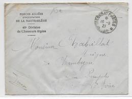 1921 - ORGANISATION PLEBISCITE HAUTE-SILESIE - ENVELOPPE Des FORCES ALLIEES D'OCCUPATION - 46° DIV. CHASSEURS ALPINS - Coordination Sectors